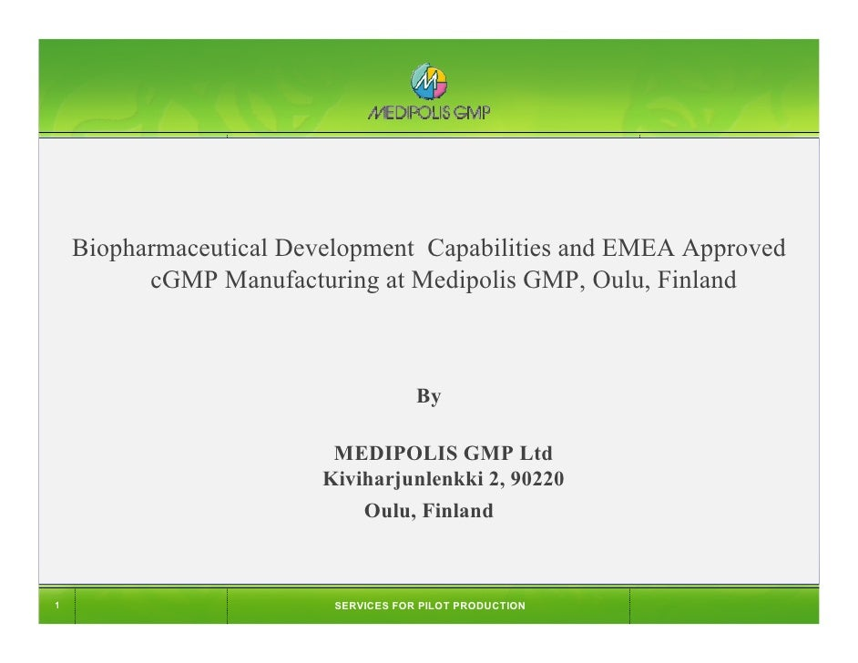 COMPANY   TEAM+REFERENCES   SERVICES   FACILITY+EQUIPMENT         Biopharmaceutical Development Capabilities and EMEA Appr...
