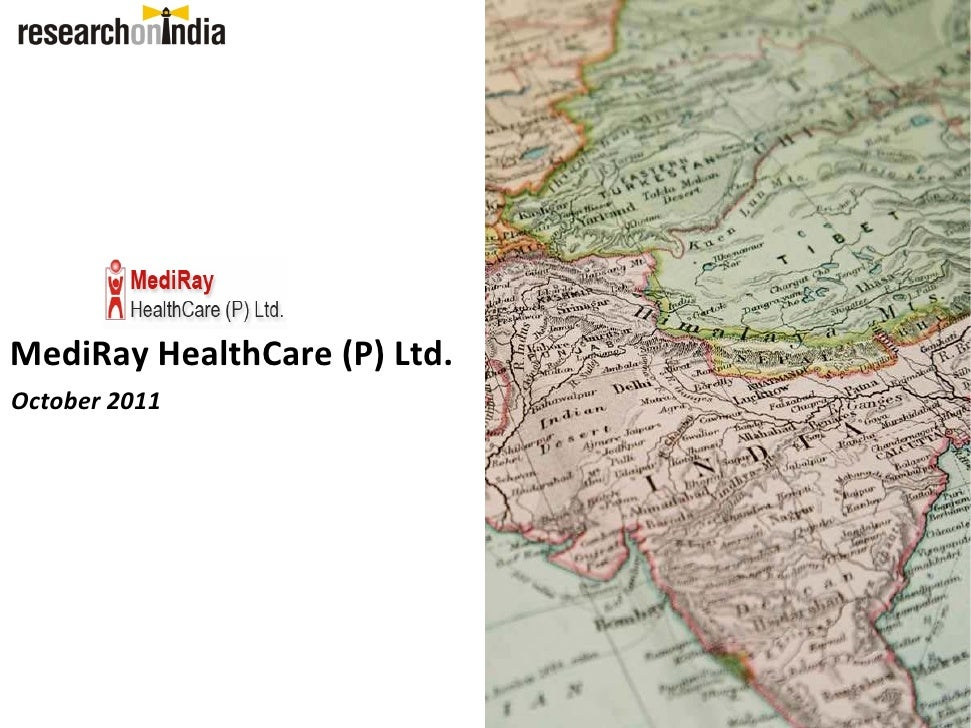 MediRay HealthCare (P) Ltd. October 2011