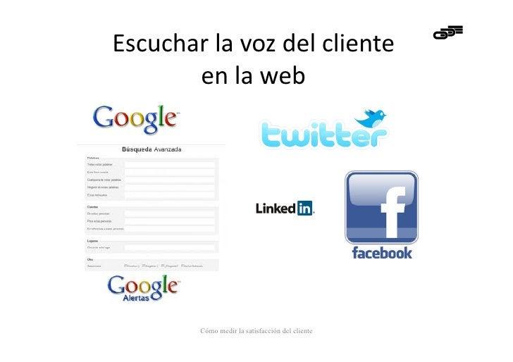 Escuchar la voz del cliente                                                en la web                Có...