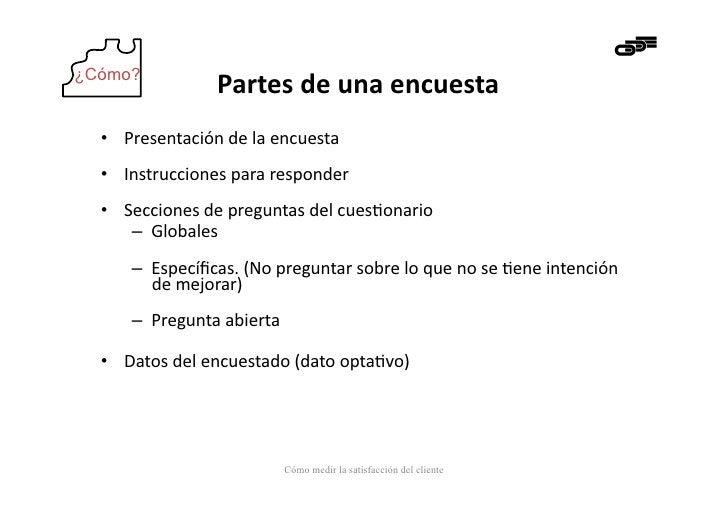 ¿Cómo?                       Partes de una encuesta   • Presentación de la encuesta   • Instrucciones ...