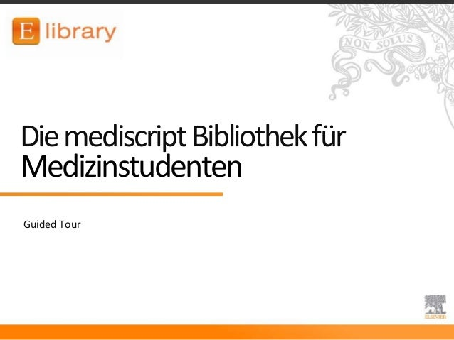 DiemediscriptBibliothekfür Medizinstudenten Guided Tour