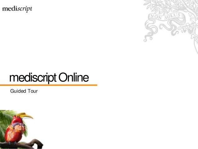 mediscriptOnline Guided Tour