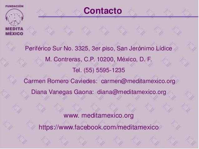 Periférico Sur No. 3325, 3er piso, San Jerónimo Lídice M. Contreras, C.P. 10200, México, D. F. Tel. (55) 5595-1235 Carmen ...