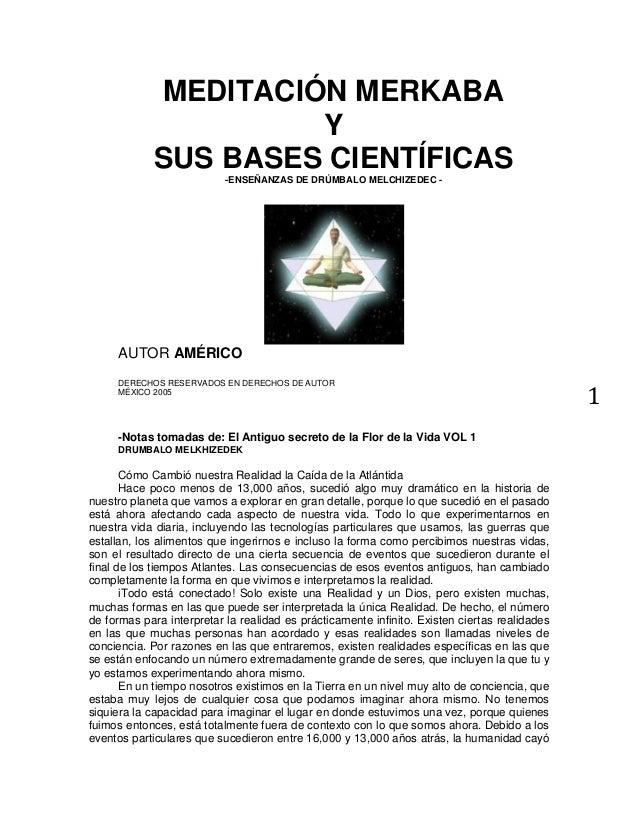 11MEDITACIÓN MERKABAYSUS BASES CIENTÍFICAS-ENSEÑANZAS DE DRÚMBALO MELCHIZEDEC -AUTOR AMÉRICODERECHOS RESERVADOS EN DERECHO...