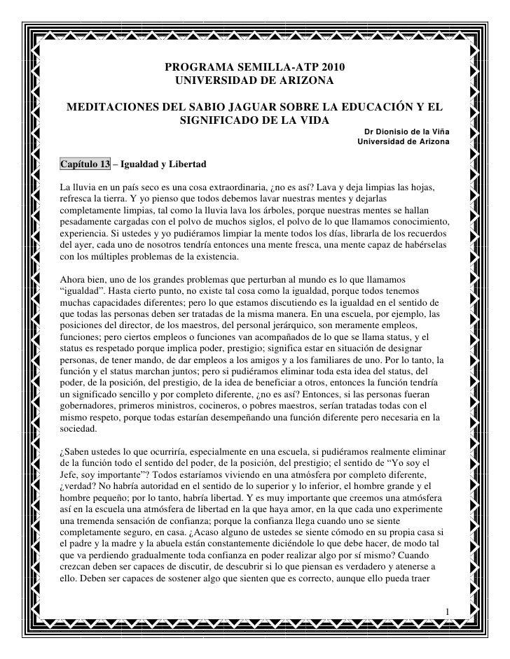 PROGRAMA SEMILLA-ATP 2010                            UNIVERSIDAD DE ARIZONA MEDITACIONES DEL SABIO JAGUAR SOBRE LA EDUCACI...
