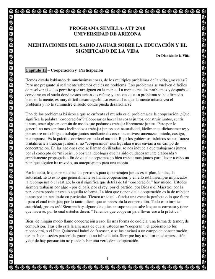 PROGRAMA SEMILLA-ATP 2010                           UNIVERSIDAD DE ARIZONA MEDITACIONES DEL SABIO JAGUAR SOBRE LA EDUCACIÓ...