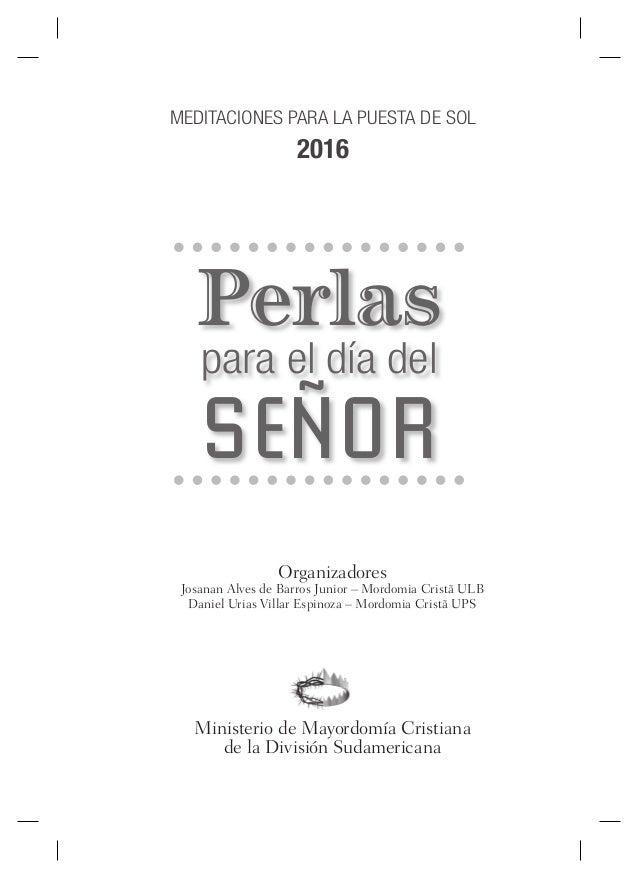 Organizadores Josanan Alves de Barros Junior – Mordomia Cristã ULB Daniel Urias Villar Espinoza – Mordomia Cristã UPS Mini...