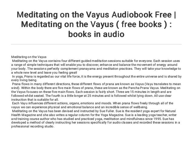 meditating on the vayus audiobook free meditating on the vayus f