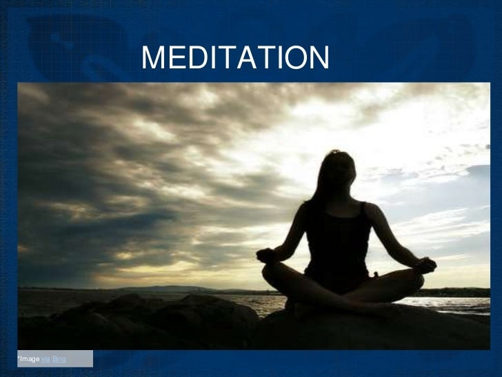 MEDITATION*Image via Bing