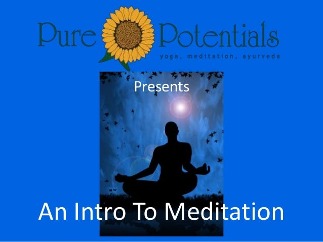 Presents An Intro To Meditation
