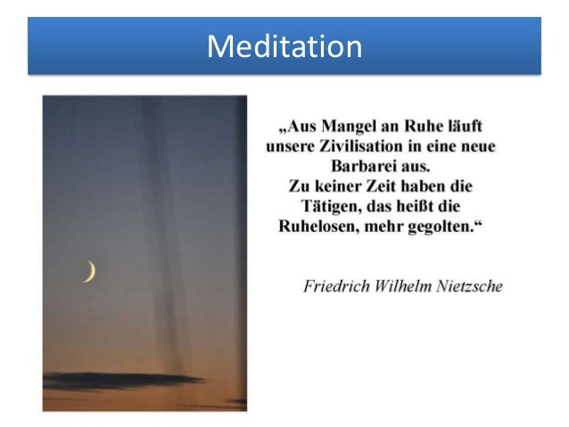 Zitate und Aphorismen zum Thema Meditation Slide 3