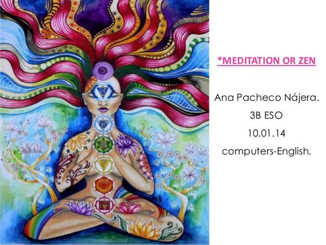 *MEDITATION OR ZEN Ana Pacheco Nájera. 3B ESO 10.01.14  computers-English.