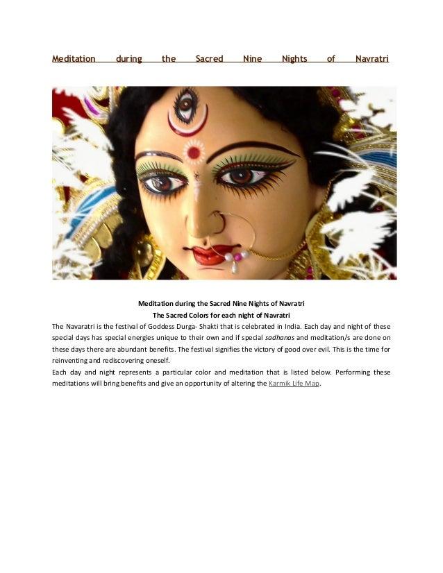 Meditation during the Sacred Nine Nights of Navratri Meditation during the Sacred Nine Nights of Navratri The Sacred Color...