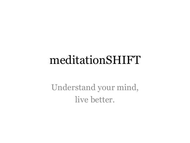meditationSHIFT Understand your mind, live better.