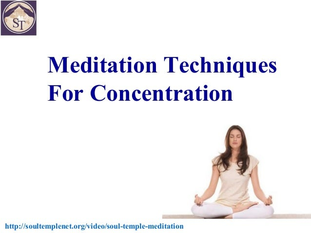 Meditation techniques for concentration