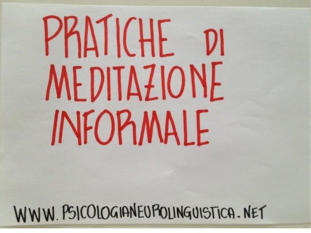 Mindfulness: Meditazione informale
