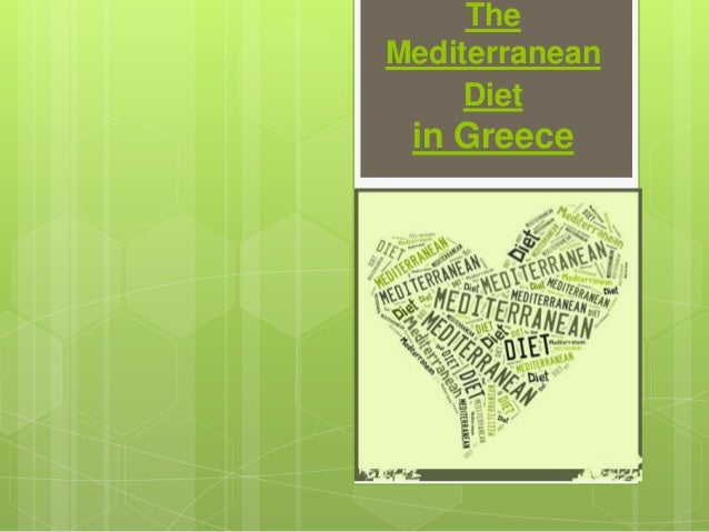 The Mediterranean Diet in Greece