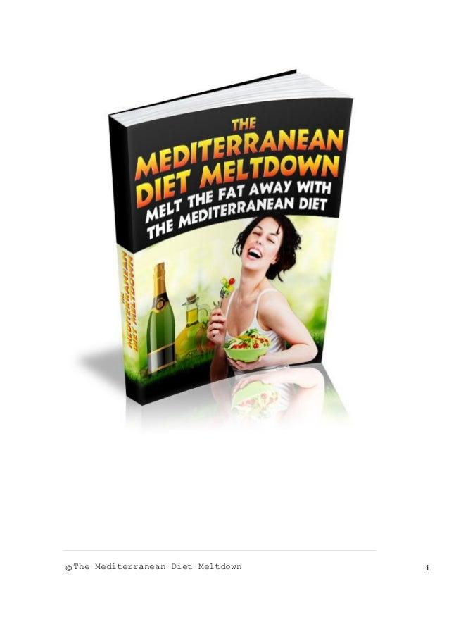 © The Mediterranean Diet Meltdown i