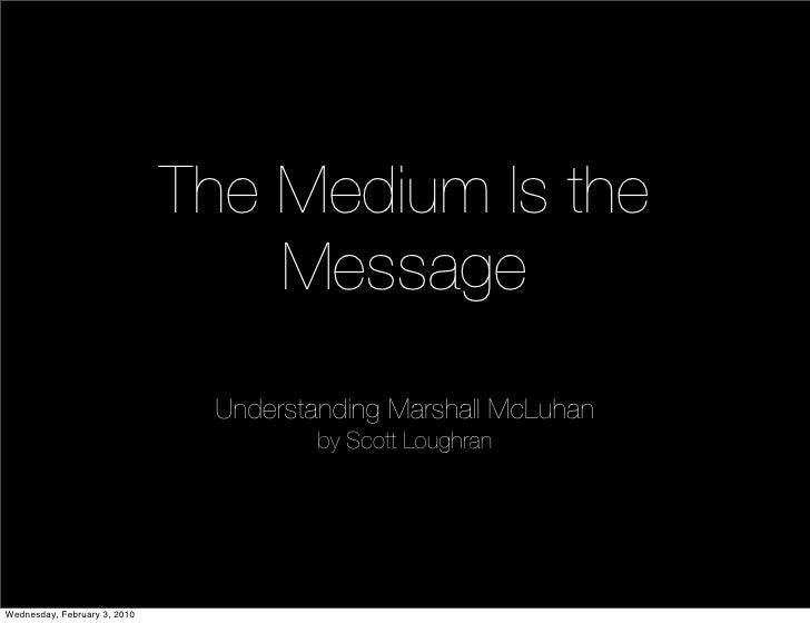 marshall mcluhan structure might be the actual communication essaytyper