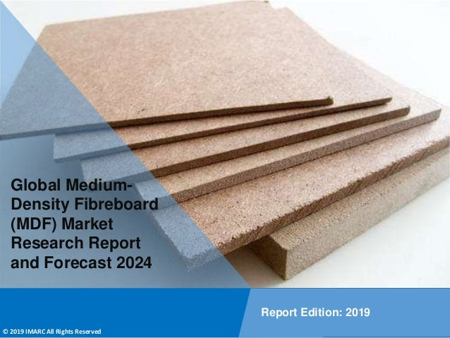 Copyright © IMARC Service Pvt Ltd. All Rights Reserved Global Medium- Density Fibreboard (MDF) Market Research Report and ...