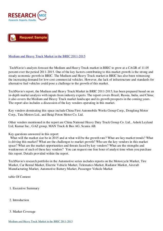 Medium and Heavy Truck Market in the BRIC 2011-2015TechNavios analysts forecast the Medium and Heavy Truck market in BRIC ...