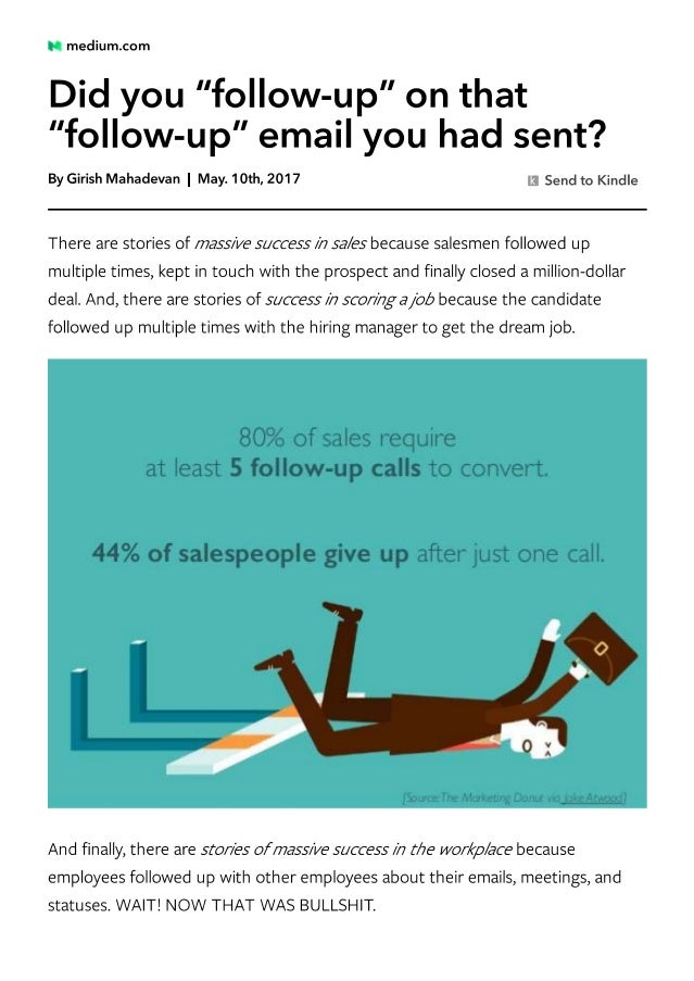 Did you follow-up on that follow-up email - By Girish Mahadevan