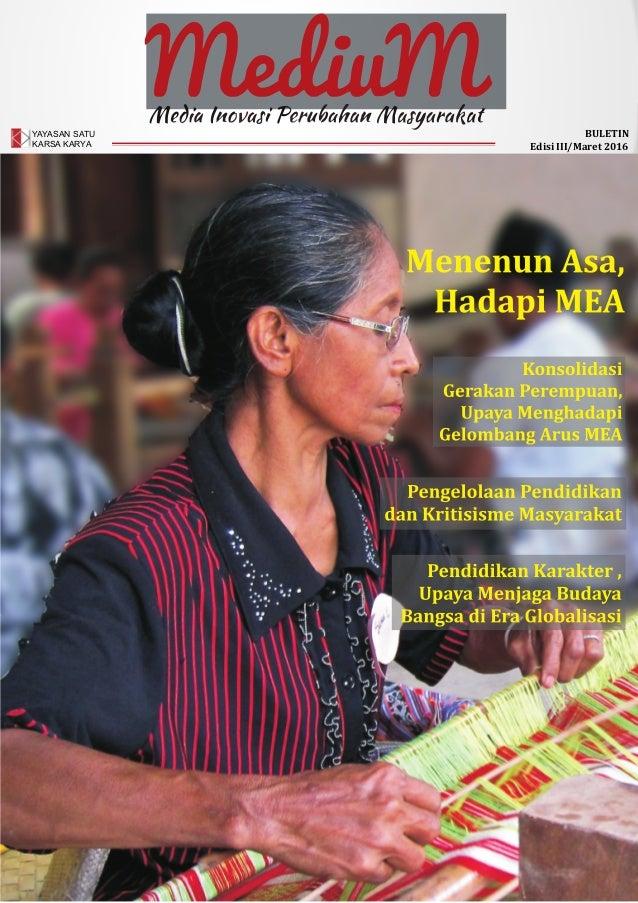 YAYASAN SATU KARSA KARYA BULETIN Edisi III/Maret 2016