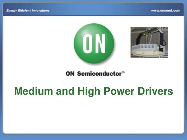 Medium and High Power Drivers  1