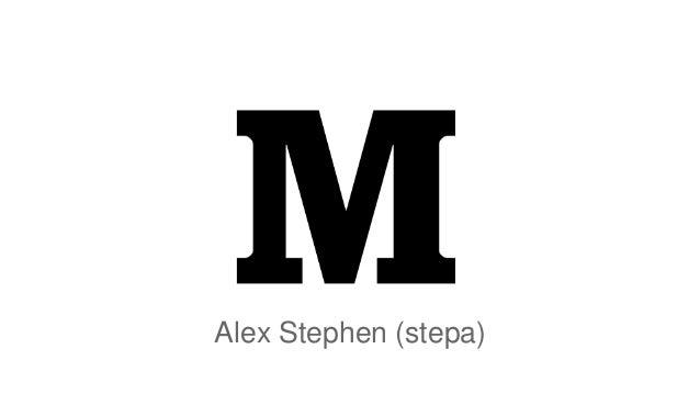 Alex Stephen (stepa)
