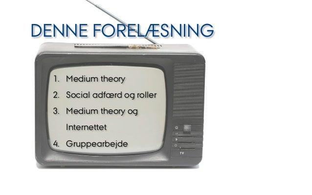 Medium Theory slides   KME14 Slide 2