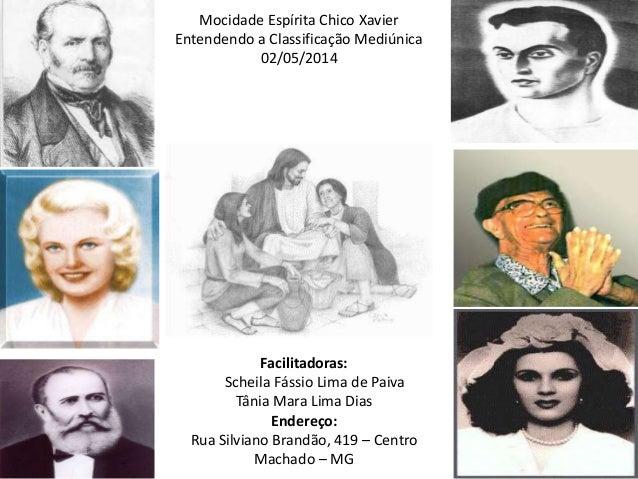 Facilitadoras: Scheila Fássio Lima de Paiva Tânia Mara Lima Dias Endereço: Rua Silviano Brandão, 419 – Centro Machado – MG...