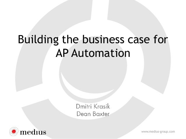 Building the business case for AP Automation  www.medius-group.com