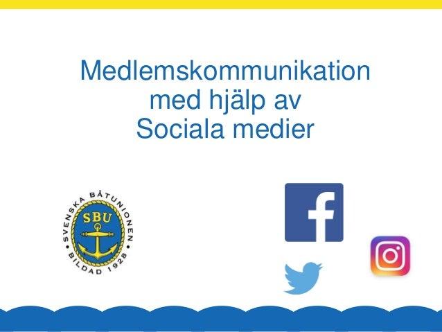 Medlemskommunikation med hjälp av Sociala medier