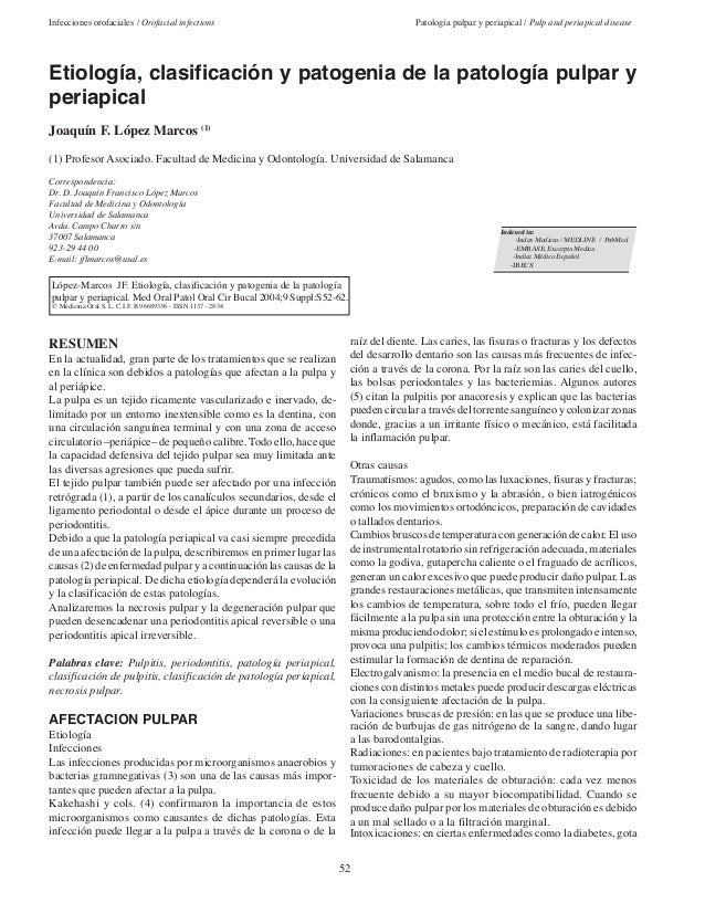 52Infecciones orofaciales / Orofacial infections Patología pulpar y periapical / Pulp and periapical diseaseRESUMENEn la a...