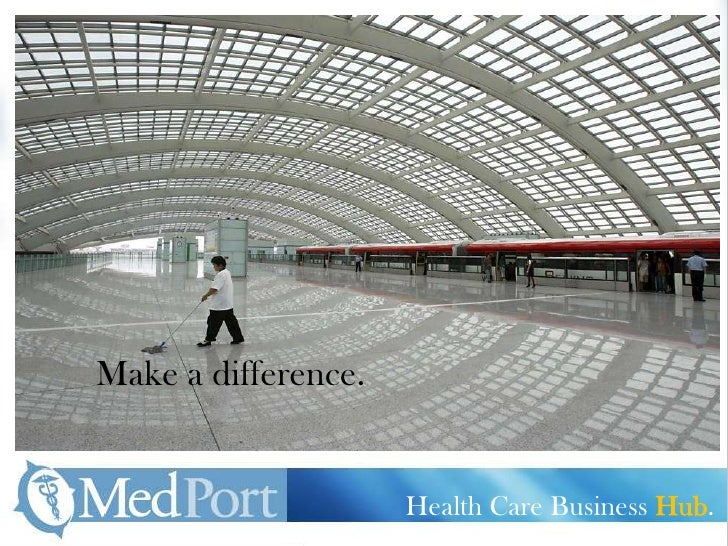 Make a difference.<br />Health Care Business Hub.<br />