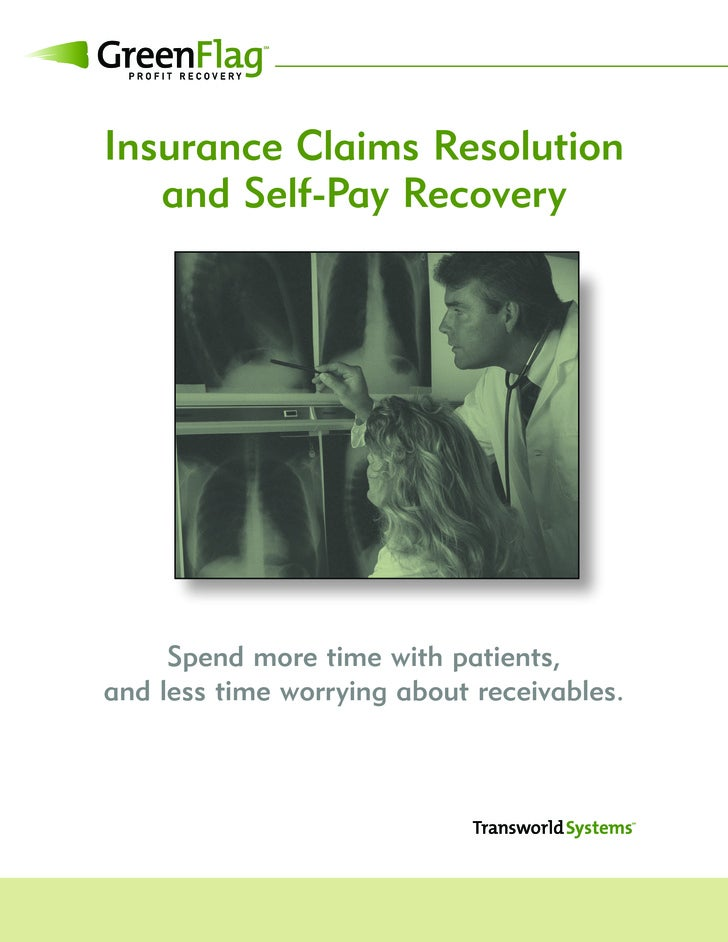 Insurance Claims Resolution    and Self-Pay Recovery          Spend more time with patients, and less time worrying about ...