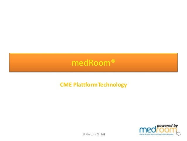 medRoom® CME PlattformTechnology © Melcom GmbH