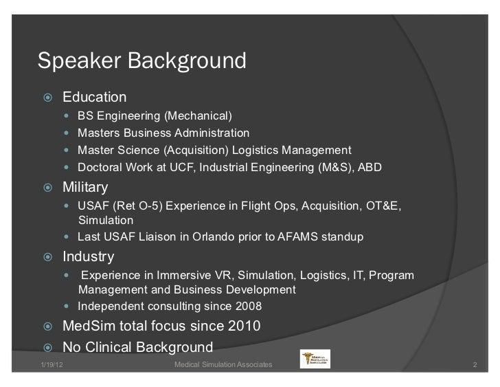 Medical Simulation Industry Overview (TechNet 2012) Slide 2