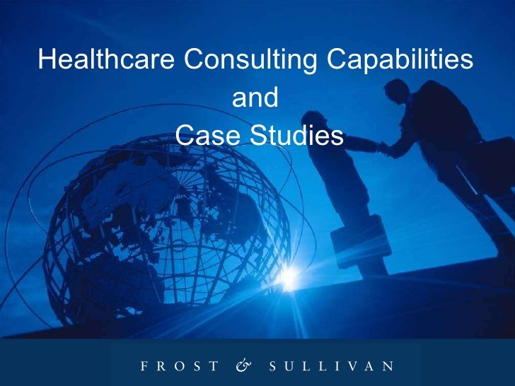 Healthcare Consulting Capabilities  and  Case Studies