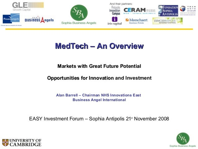 MedTech – An Overview           Markets with Great Future Potential       Opportunities for Innovation and Investment     ...