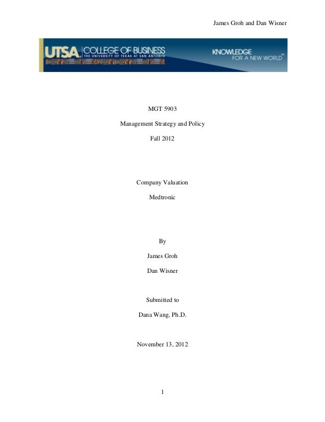 James Groh and Dan Wisner         MGT 5903Management Strategy and Policy          Fall 2012     Company Valuation         ...