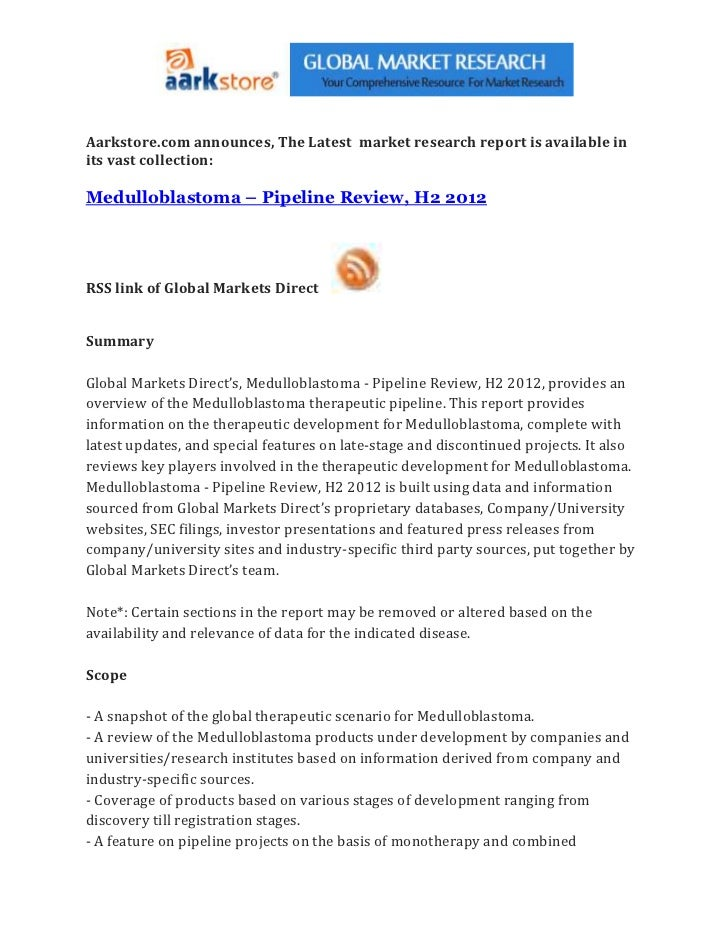 Aarkstore.com announces, The Latest market research report is available inits vast collection:Medulloblastoma – Pipeline R...