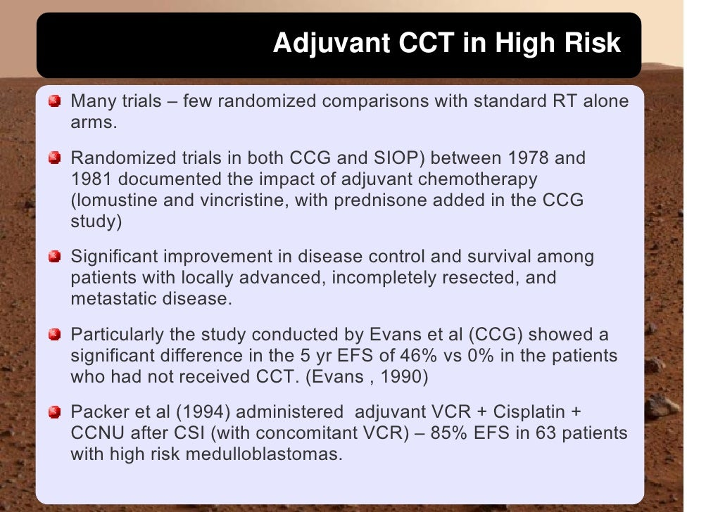 Adjuvant CCT in High Risk Many trials – few randomized comparisons with standard RT alone arms. Randomized trials in both ...