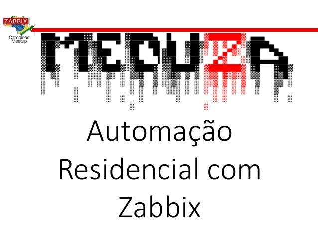 Automação Residencial com Zabbix