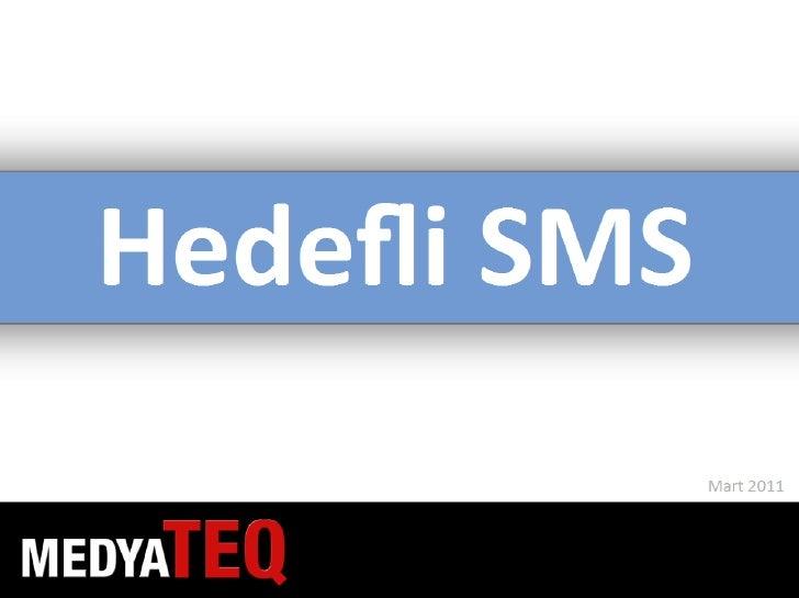 MedyaTEQ Hedefli SMS