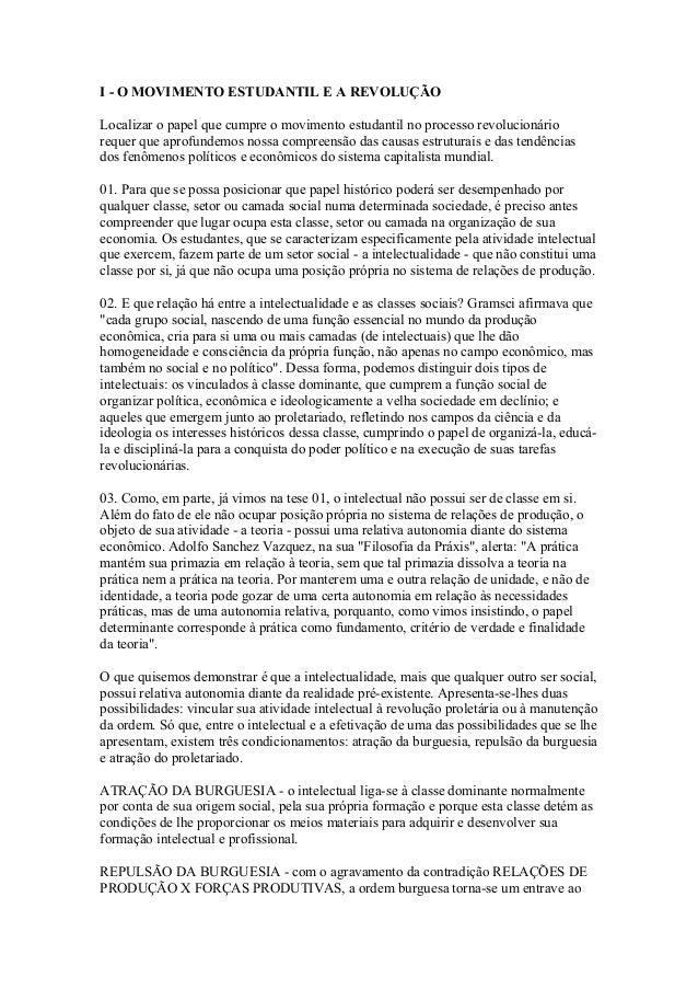 I - O MOVIMENTO ESTUDANTIL E A REVOLUÇÃO Localizar o papel que cumpre o movimento estudantil no processo revolucionário re...