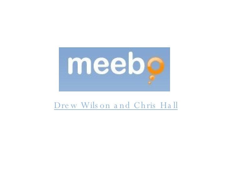 Drew Wilson and Chris Hall