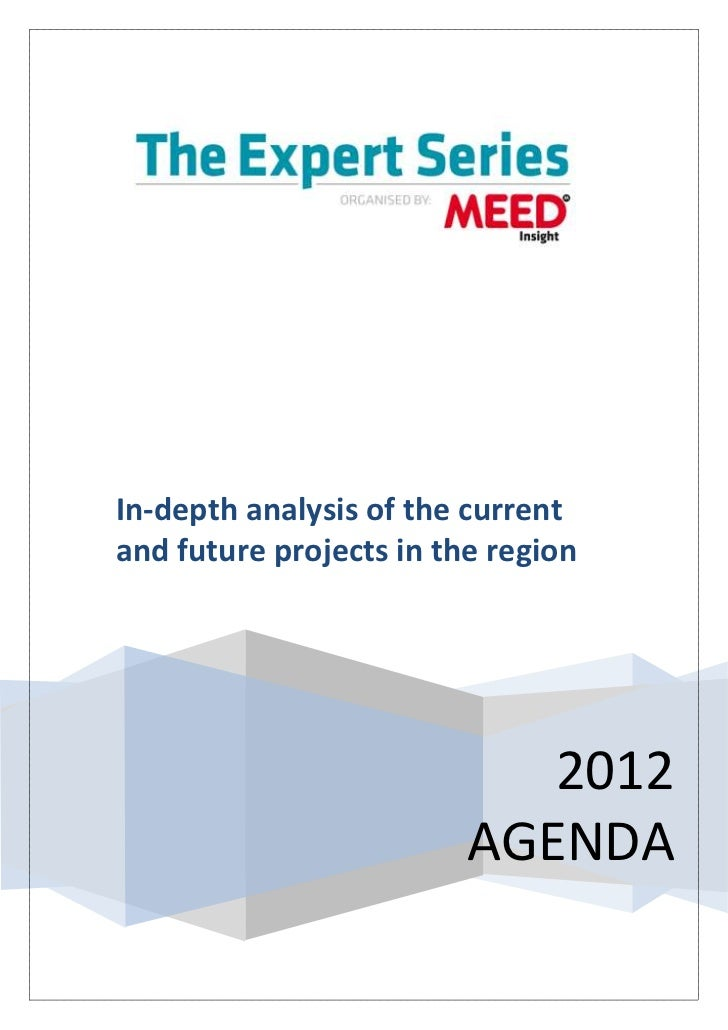 In-depth analysis of the currentand future projects in the region                            2012                         ...