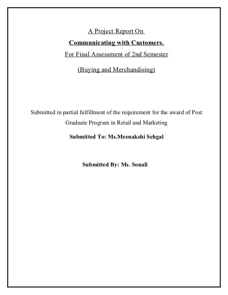 A Project Report On                Communicating with Customers.              For Final Assessment of 2nd Semester        ...