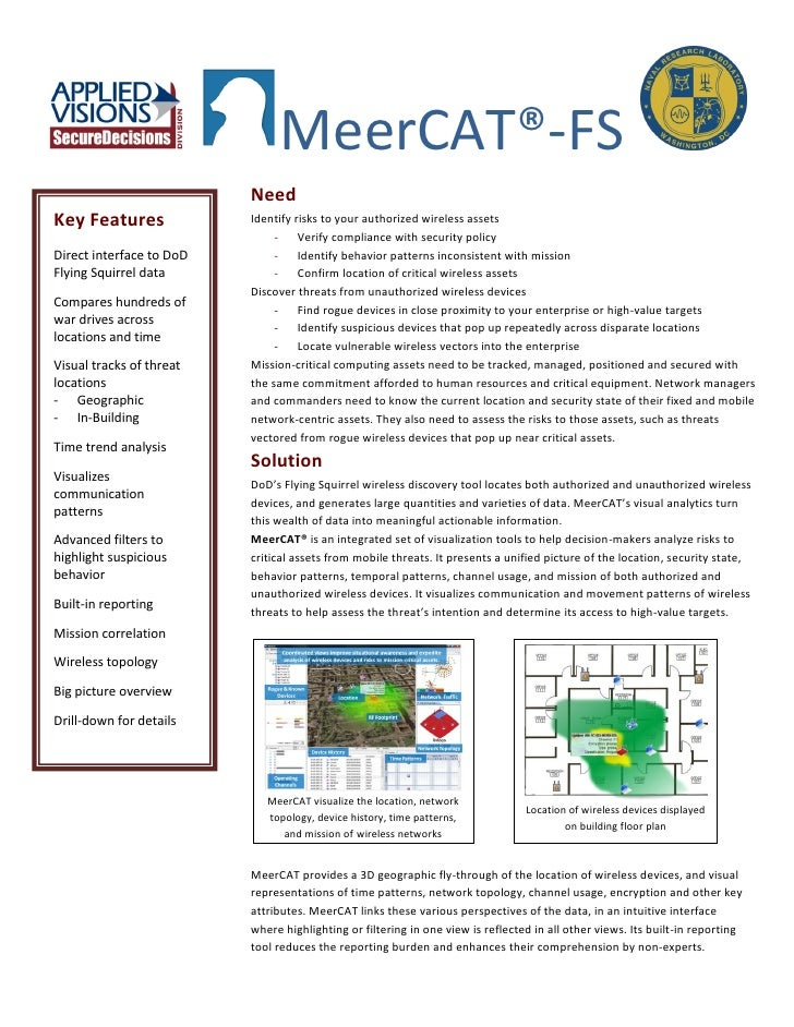 MeerCAT®-FS                           Need Key Features              Identify risks to your authorized wireless assets    ...